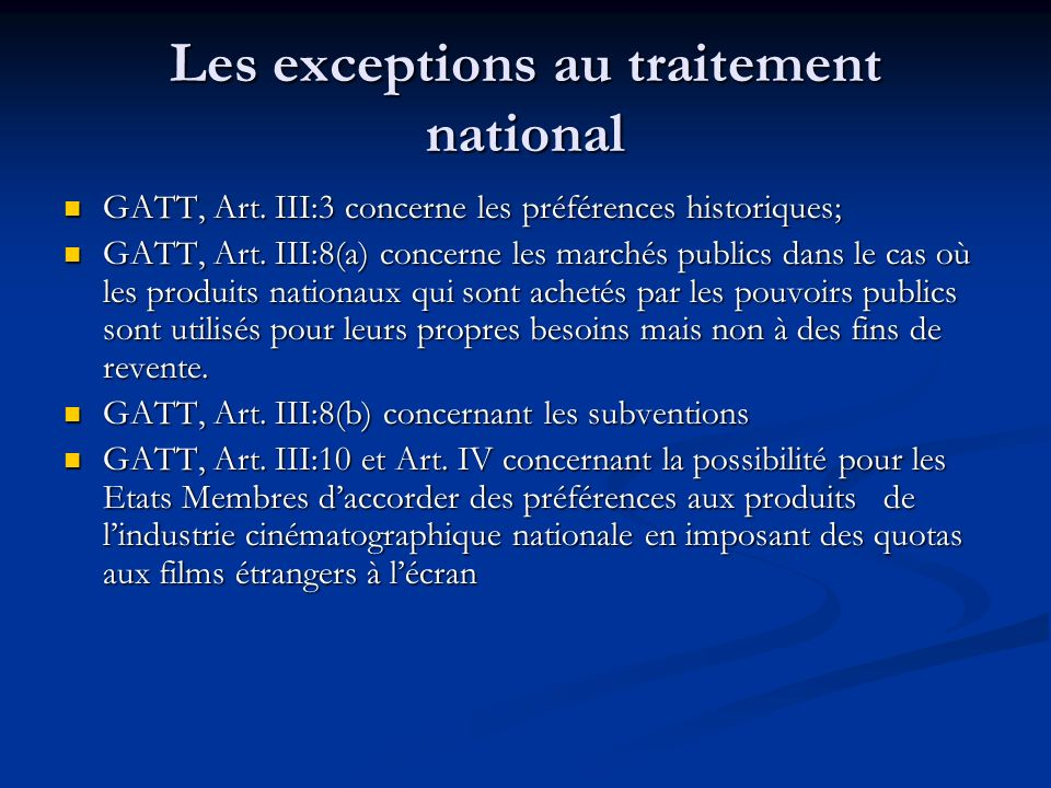 Les exceptions au traitement national