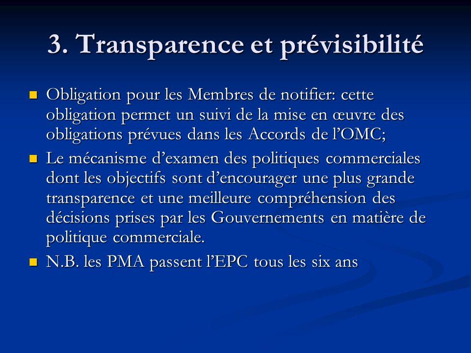 3. Transparence et prévisibilité