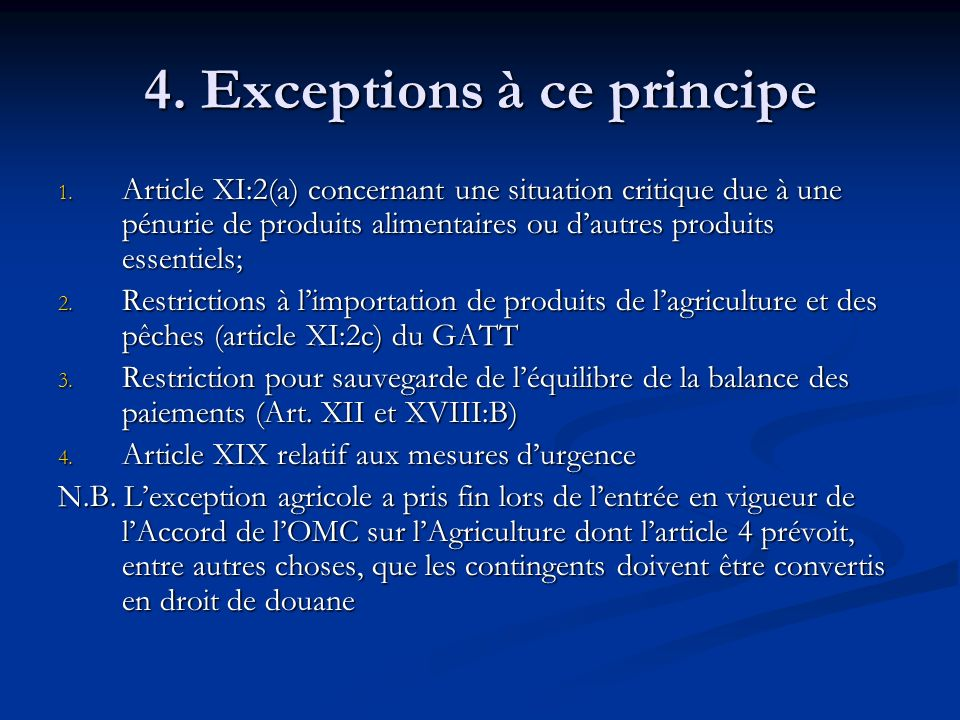 4. Exceptions à ce principe