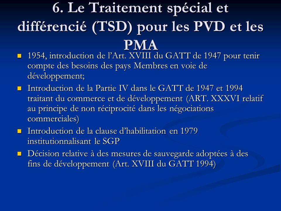 6. Le Traitement spécial et différencié (TSD) pour les PVD et les PMA