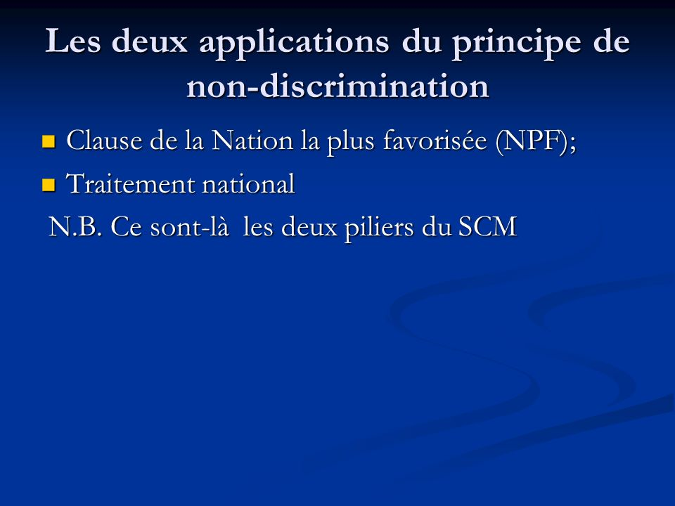 Les deux applications du principe de non-discrimination