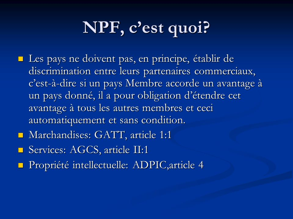 NPF, c'est quoi