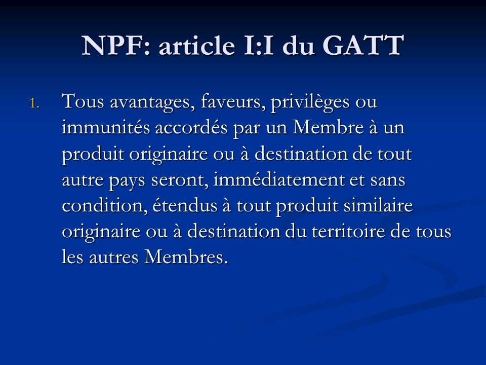 NPF: article I:I du GATT