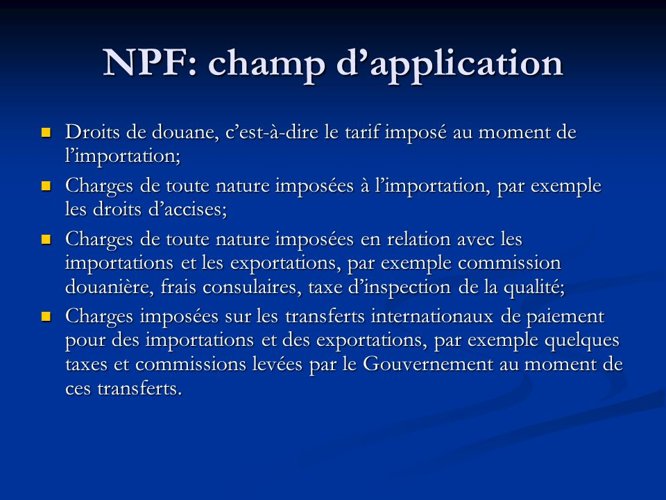 NPF: champ d'application