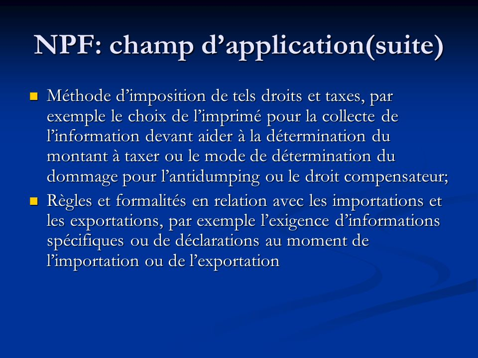 NPF: champ d'application(suite)