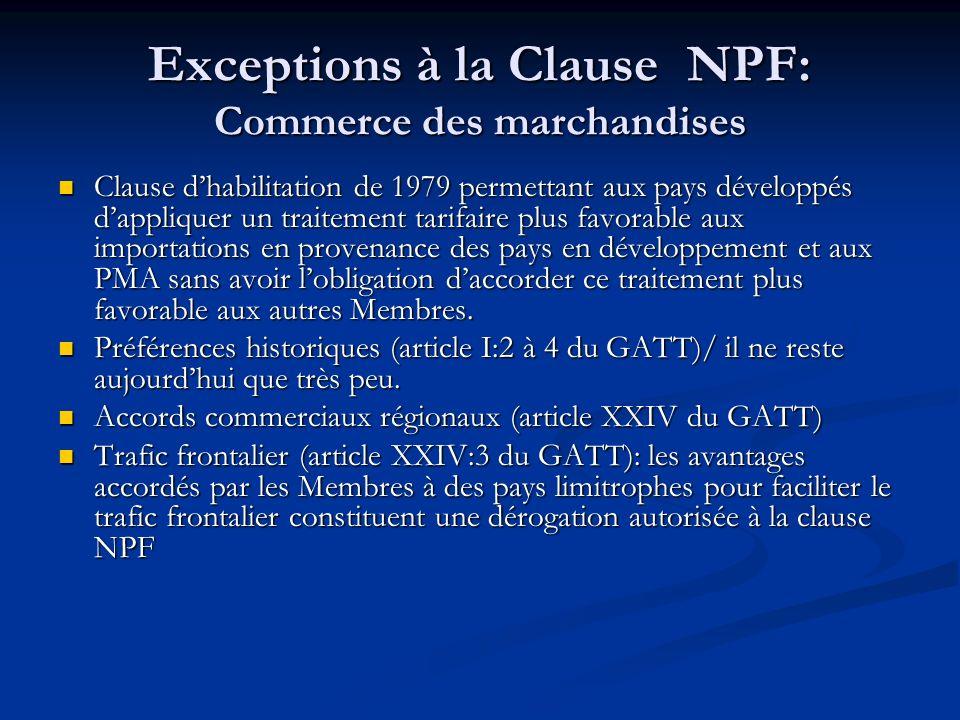 Exceptions à la Clause NPF: Commerce des marchandises