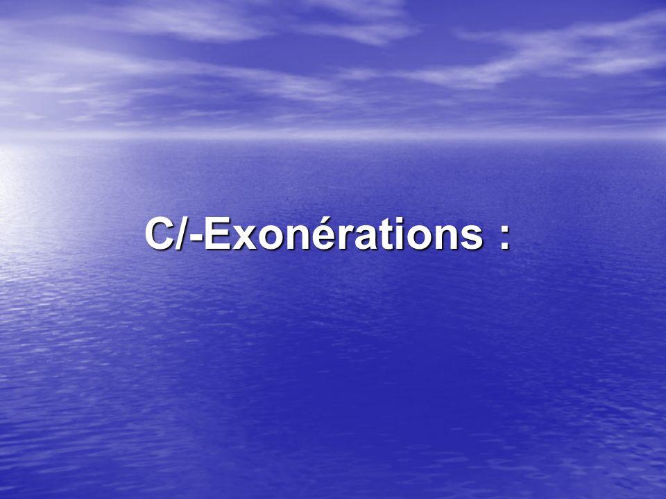 C/-Exonérations :