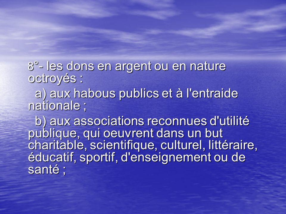 a) aux habous publics et à l entraide nationale ;