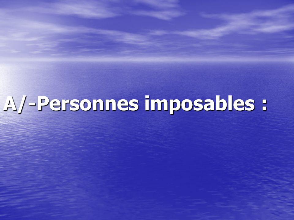 A/-Personnes imposables :
