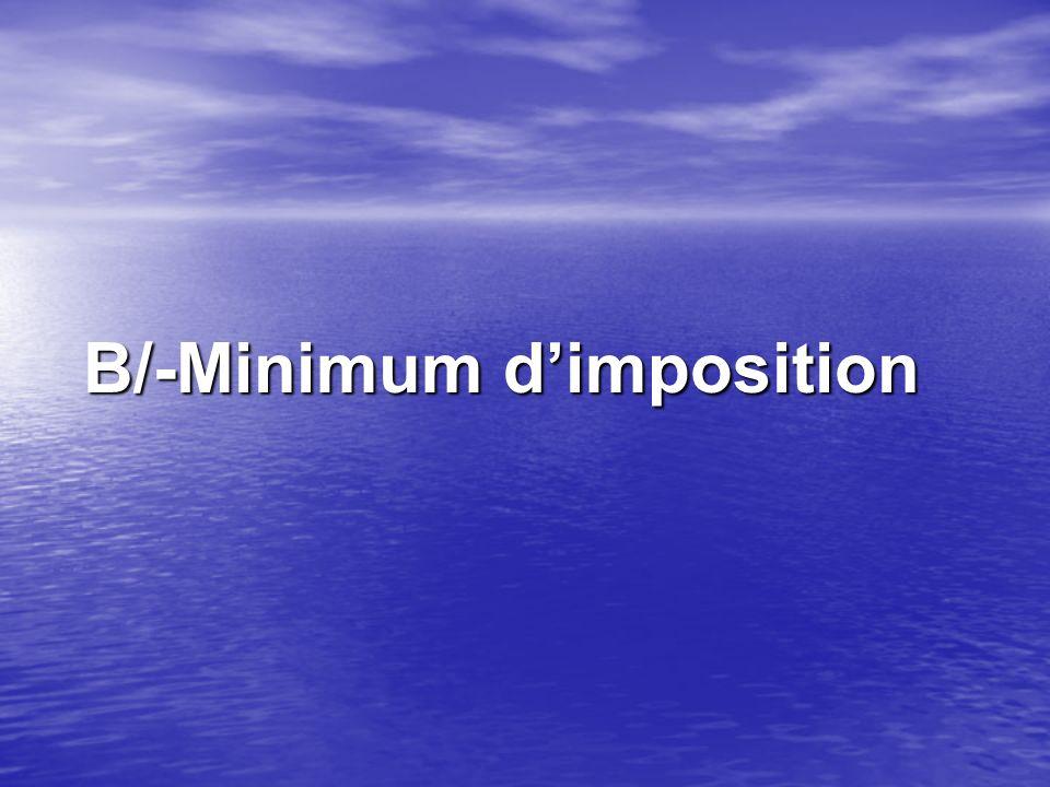 B/-Minimum d'imposition