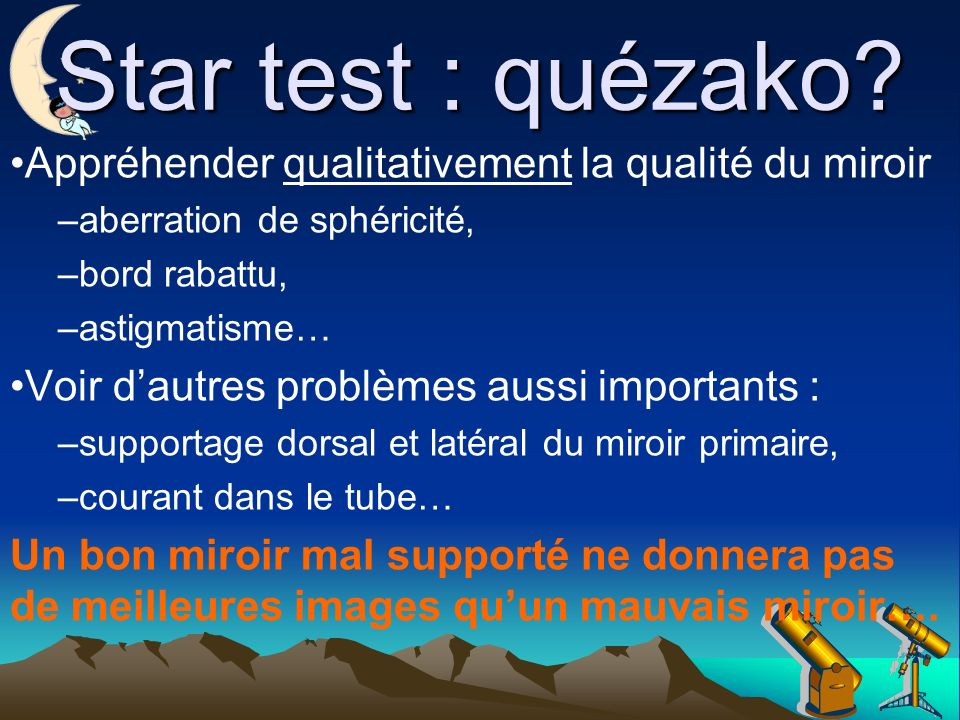 Star test : quézako Appréhender qualitativement la qualité du miroir
