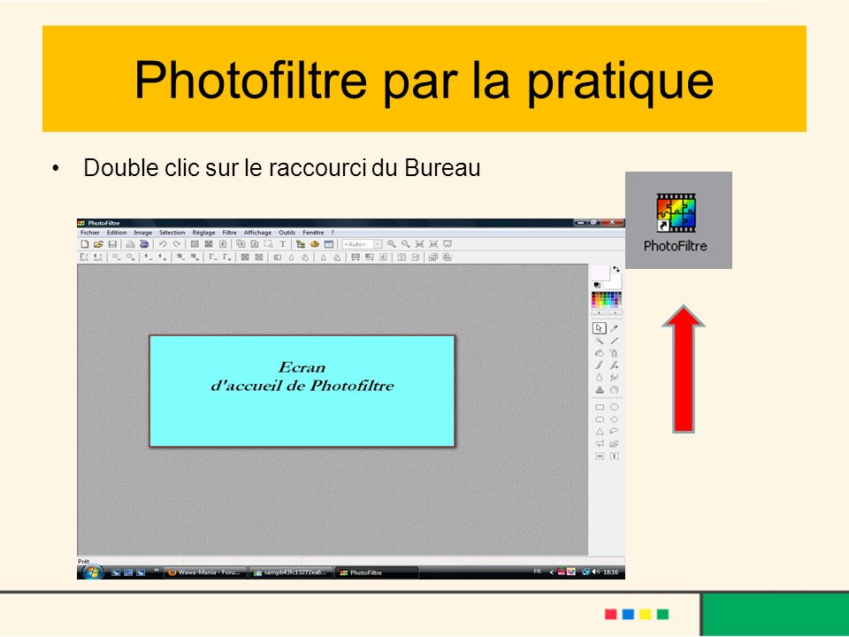 Photofiltre par la pratique
