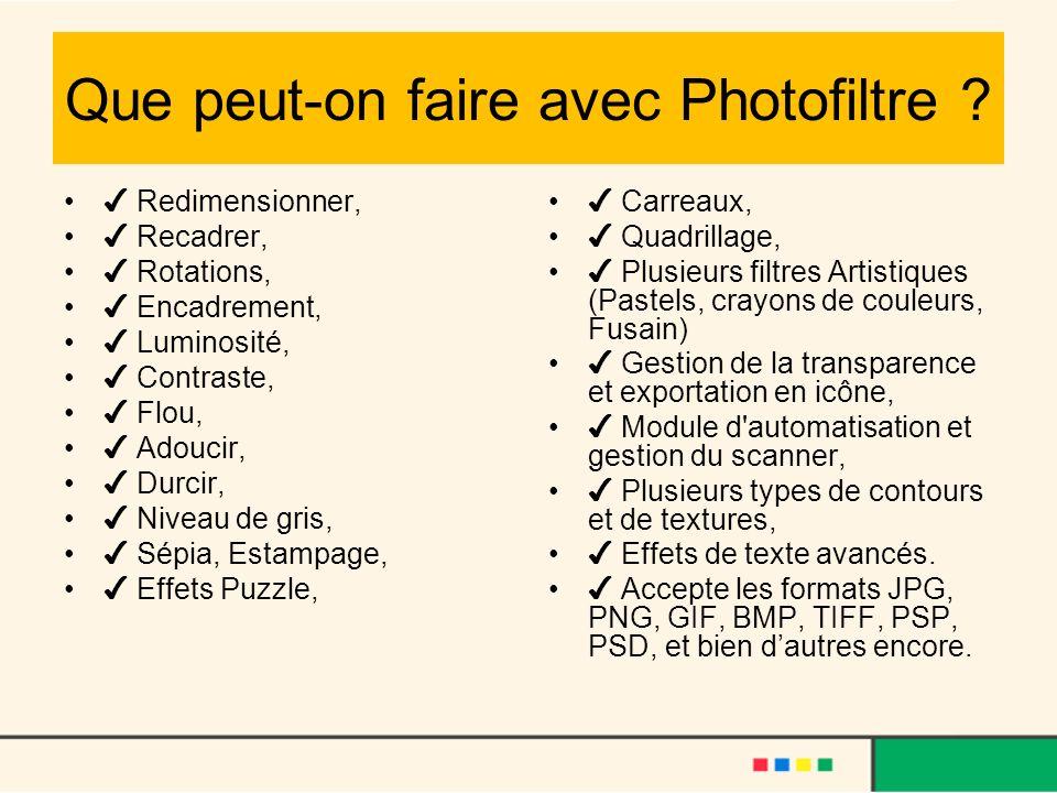 Que peut-on faire avec Photofiltre