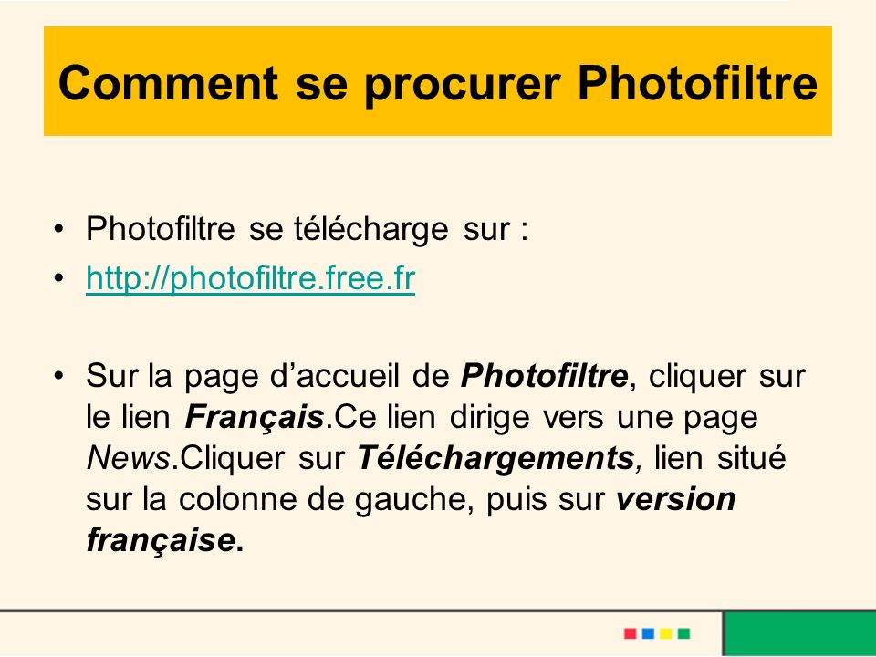 Comment se procurer Photofiltre