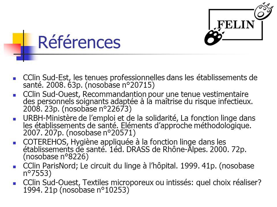 Références CClin Sud-Est, les tenues professionnelles dans les établissements de santé. 2008. 63p. (nosobase n°20715)