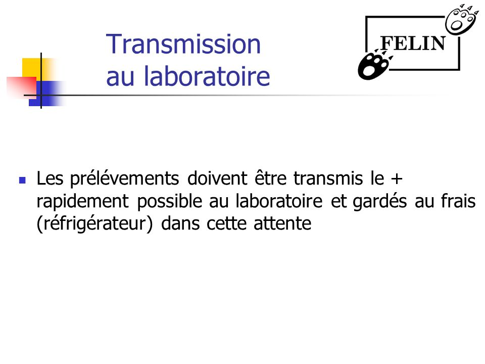 Transmission au laboratoire