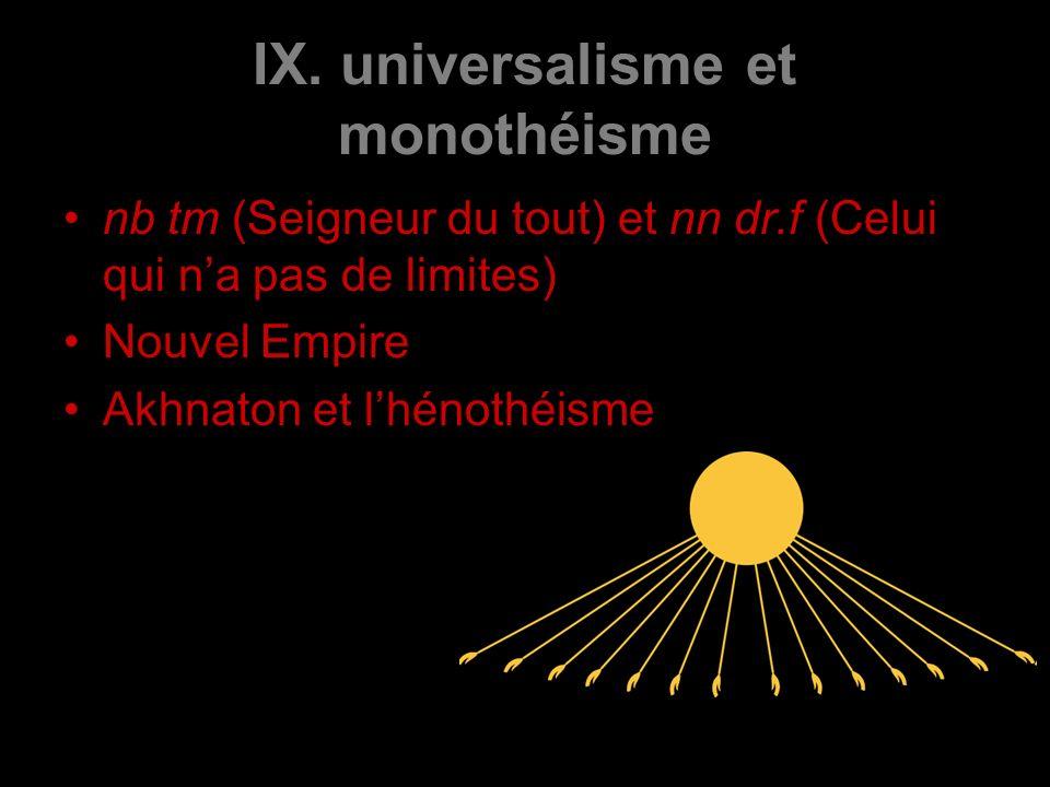 IX. universalisme et monothéisme