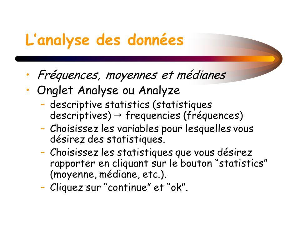 L'analyse des données Fréquences, moyennes et médianes