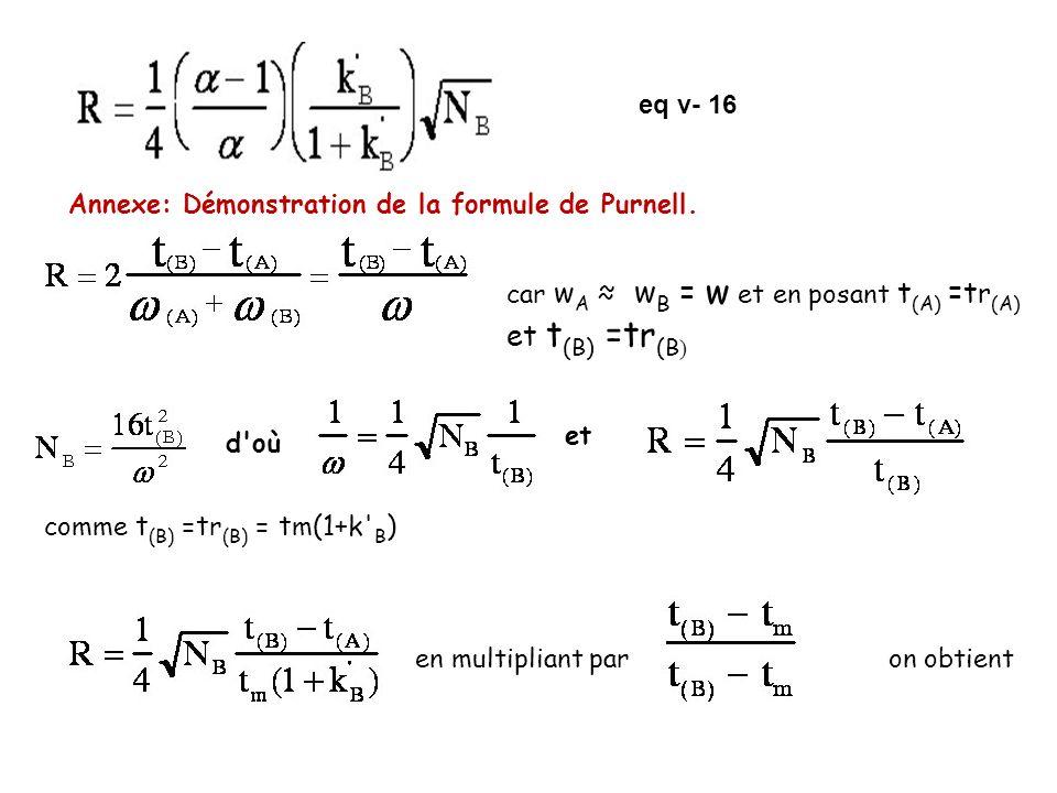eq v- 16 Annexe: Démonstration de la formule de Purnell. car wA ≈ wB = w et en posant t(A) =tr(A) et t(B) =tr(B)