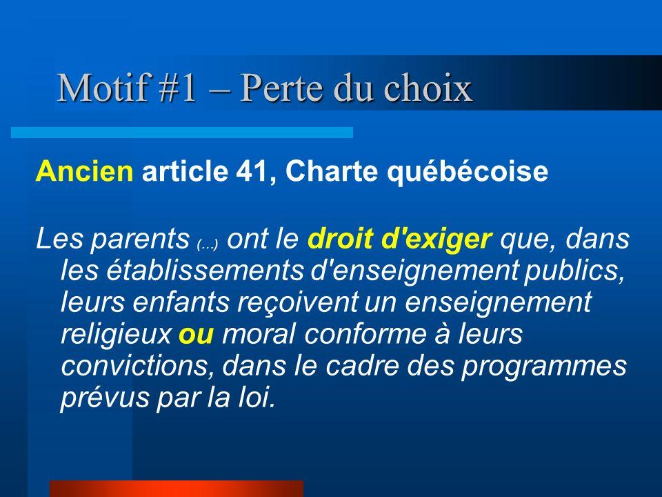 Motif #1 – Perte du choix Ancien article 41, Charte québécoise