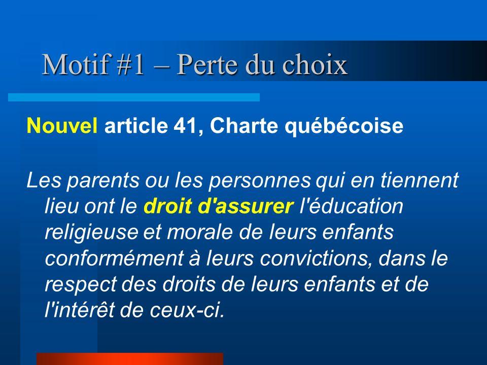 Motif #1 – Perte du choix Nouvel article 41, Charte québécoise