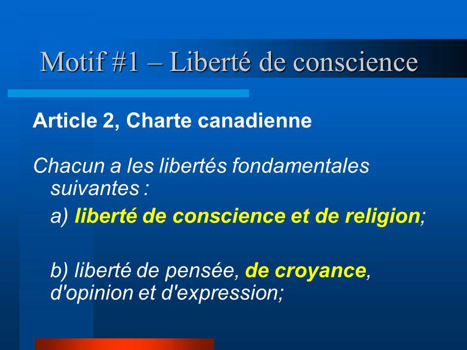 Motif #1 – Liberté de conscience