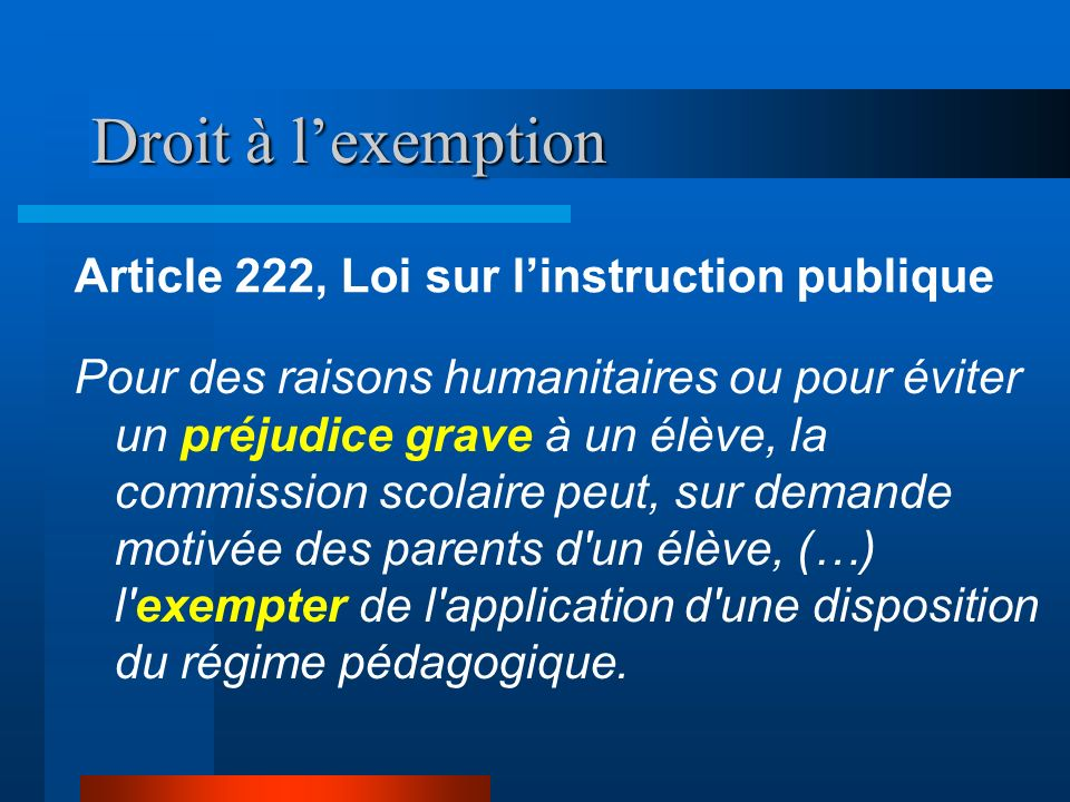 Droit à l'exemption Article 222, Loi sur l'instruction publique