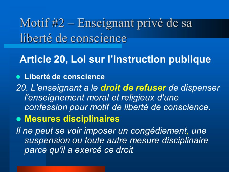 Motif #2 – Enseignant privé de sa liberté de conscience