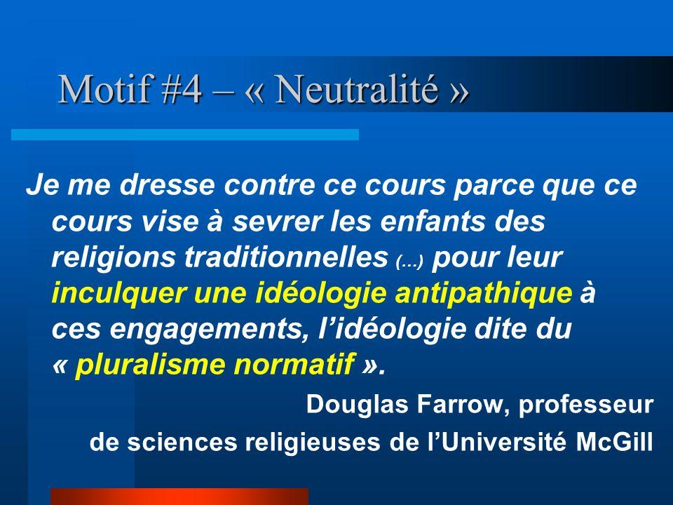 Motif #4 – « Neutralité »