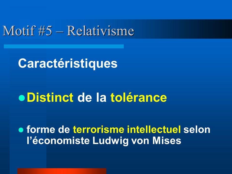 Motif #5 – Relativisme Caractéristiques Distinct de la tolérance