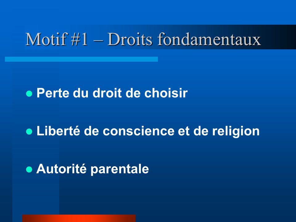 Motif #1 – Droits fondamentaux