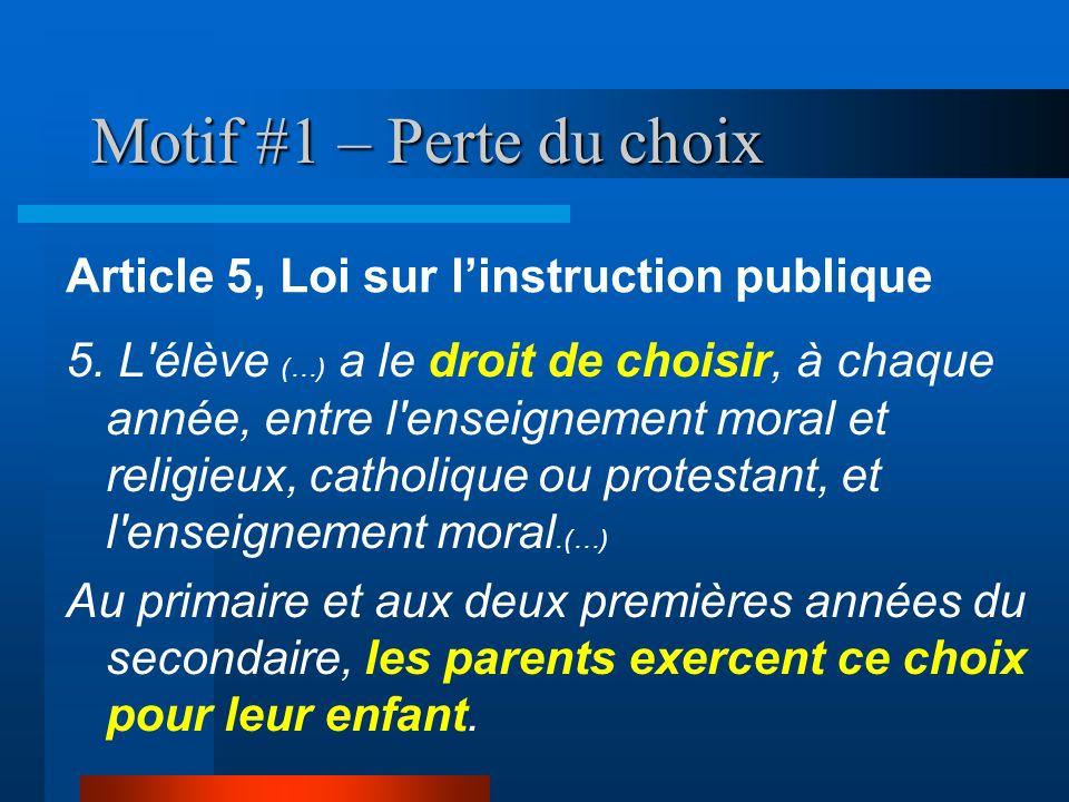 Motif #1 – Perte du choix Article 5, Loi sur l'instruction publique