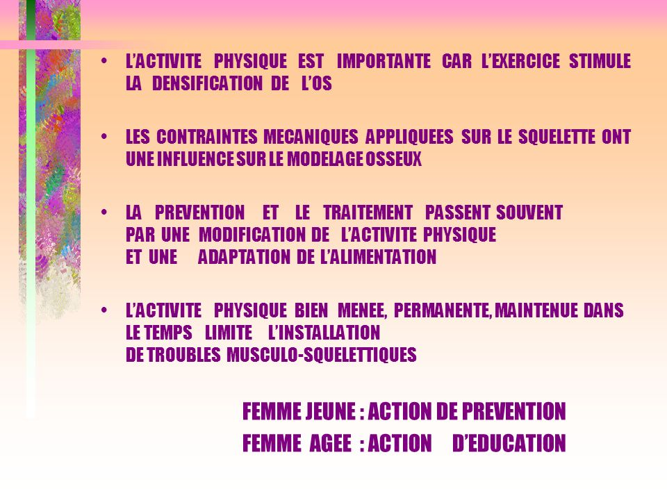 FEMME JEUNE : ACTION DE PREVENTION FEMME AGEE : ACTION D'EDUCATION