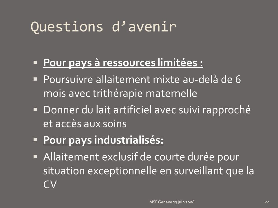 Questions d'avenir Pour pays à ressources limitées :