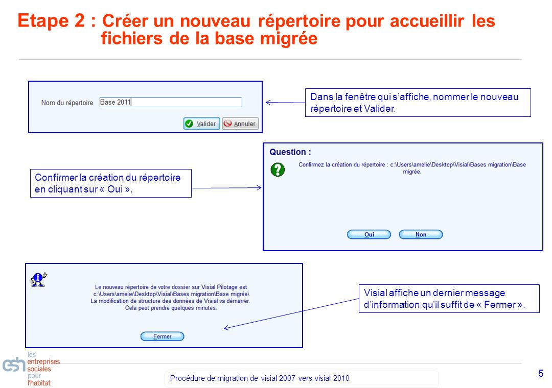 Etape 2 : Créer un nouveau répertoire pour accueillir les fichiers de la base migrée