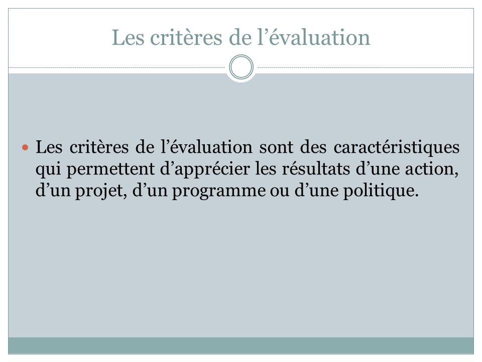 Les critères de l'évaluation