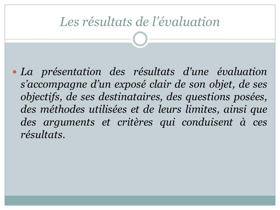 Les résultats de l'évaluation