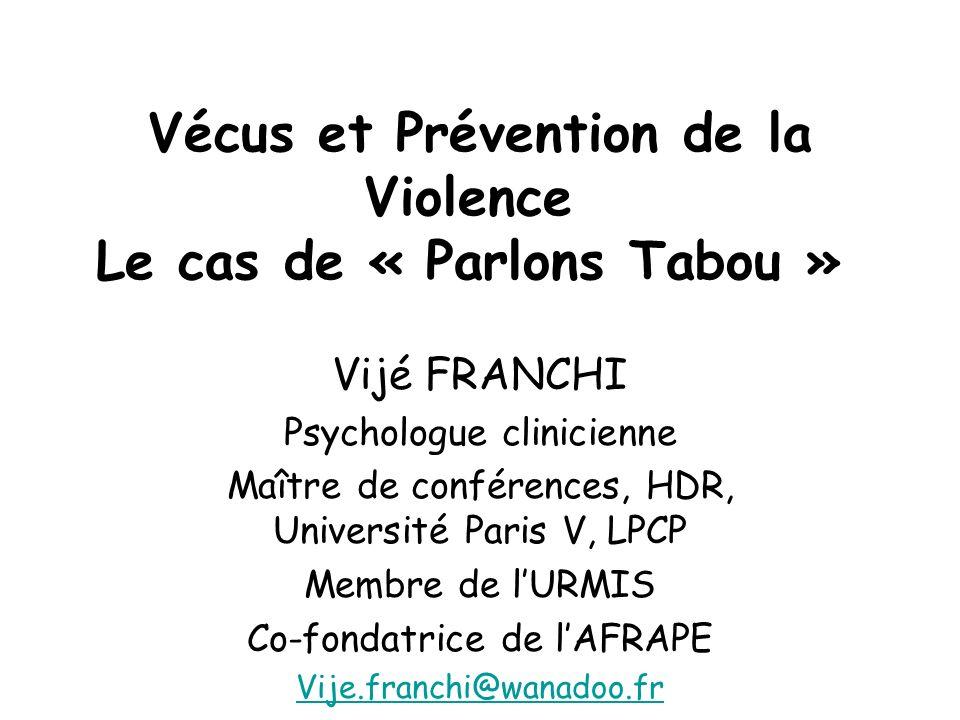 Vécus et Prévention de la Violence Le cas de « Parlons Tabou »