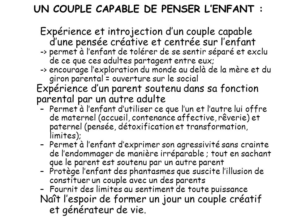 UN COUPLE CAPABLE DE PENSER L'ENFANT :