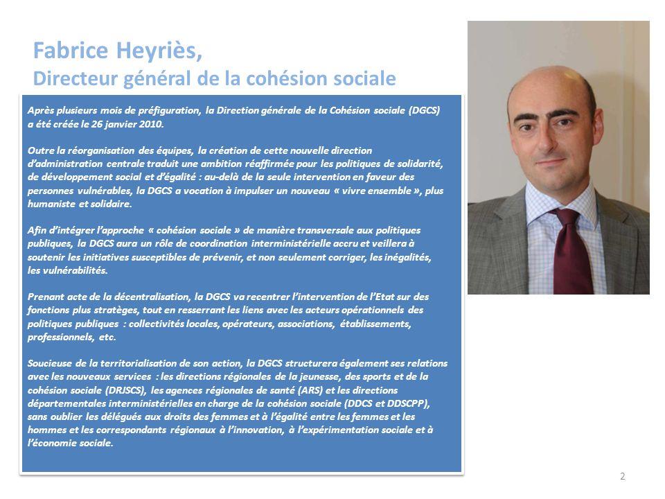 Fabrice Heyriès, Directeur général de la cohésion sociale