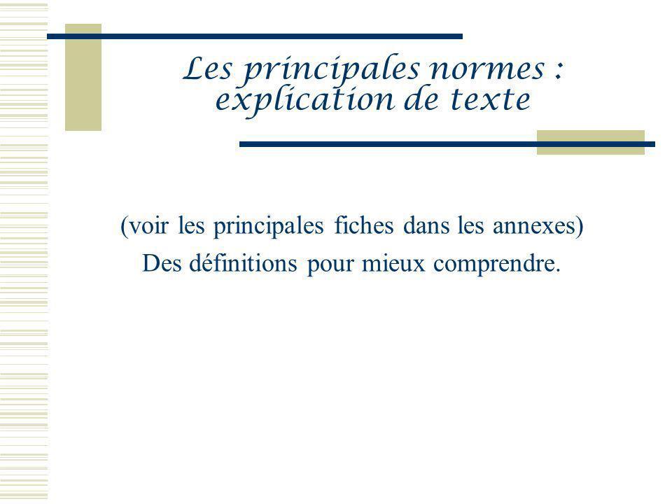 Les principales normes : explication de texte