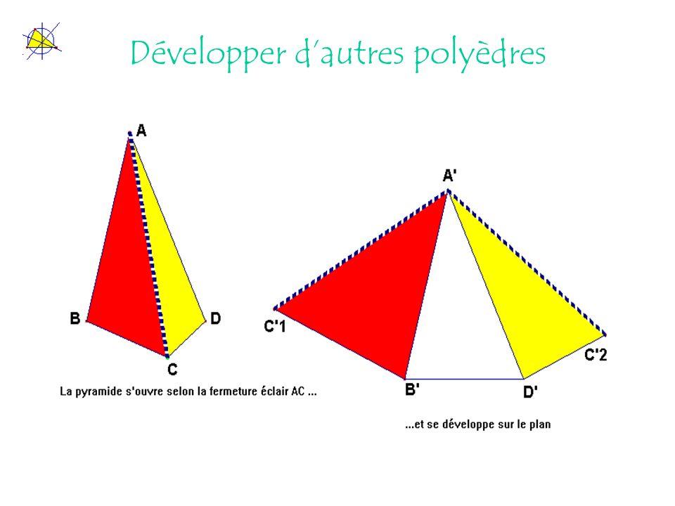Développer d'autres polyèdres