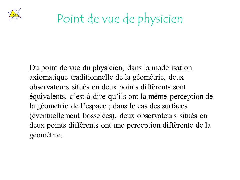 Point de vue de physicien