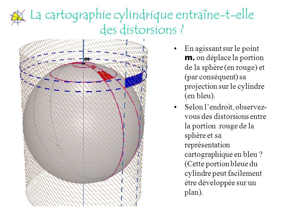 La cartographie cylindrique entraîne-t-elle des distorsions