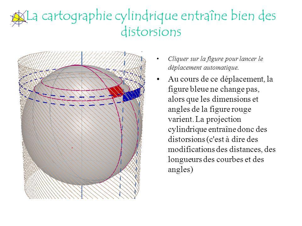 La cartographie cylindrique entraîne bien des distorsions