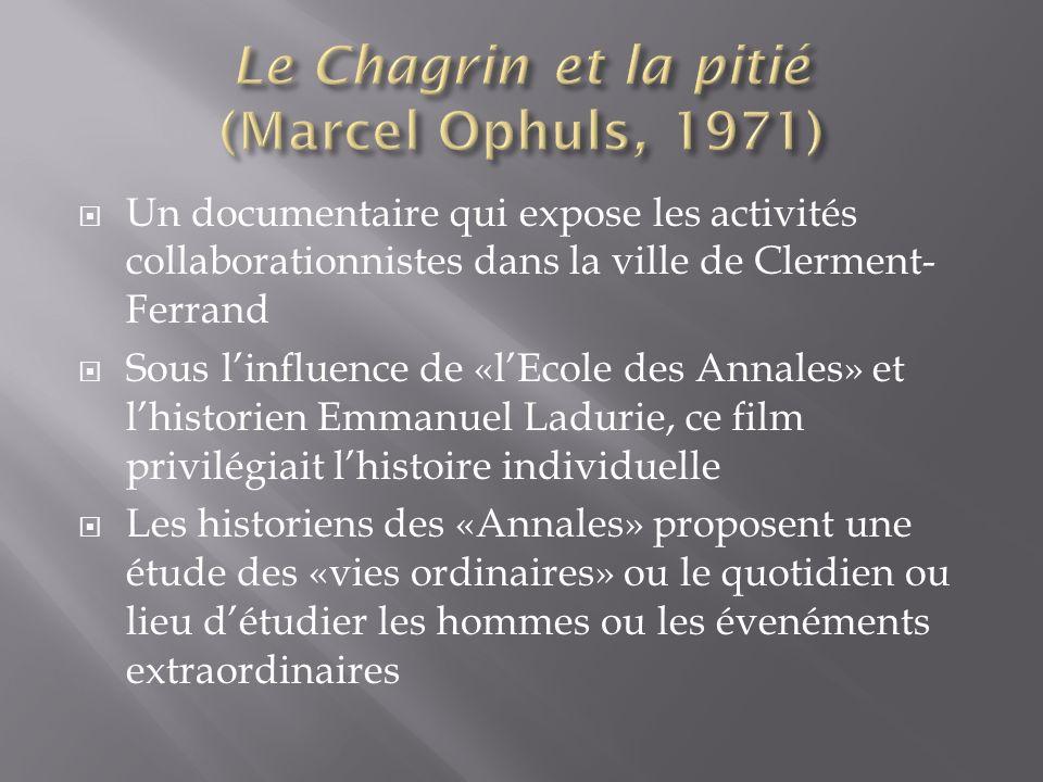 Le Chagrin et la pitié (Marcel Ophuls, 1971)