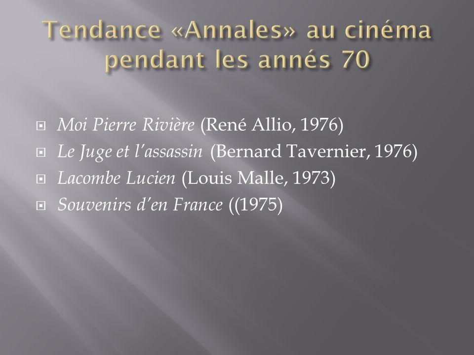 Tendance «Annales» au cinéma pendant les annés 70