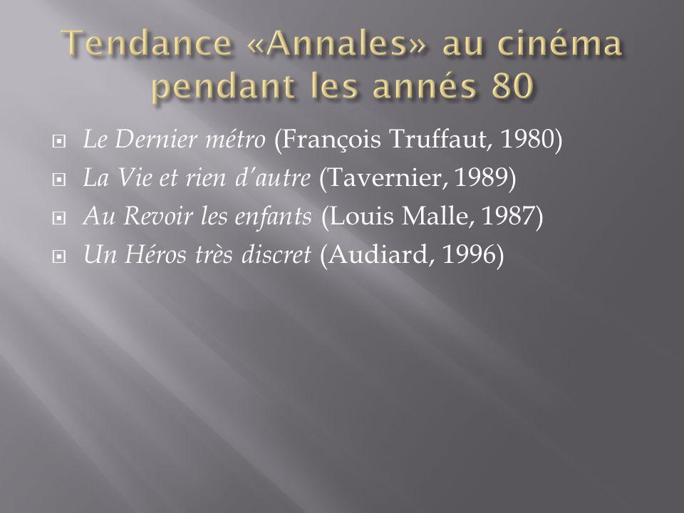 Tendance «Annales» au cinéma pendant les annés 80