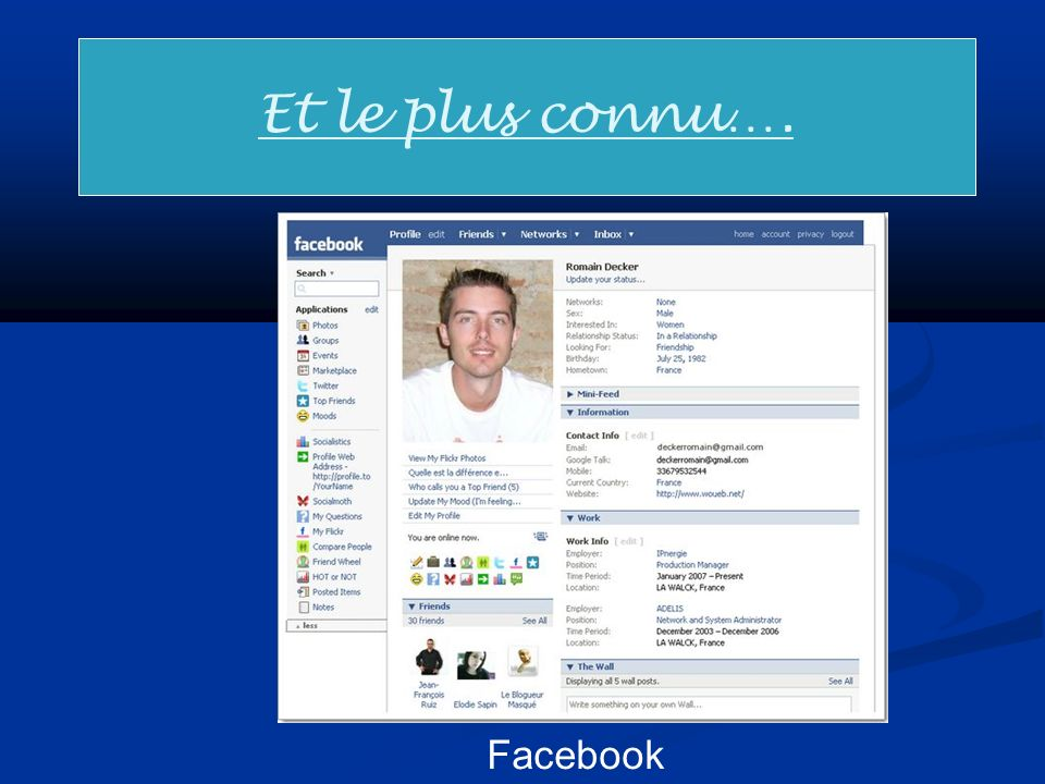 Et le plus connu…. Facebook