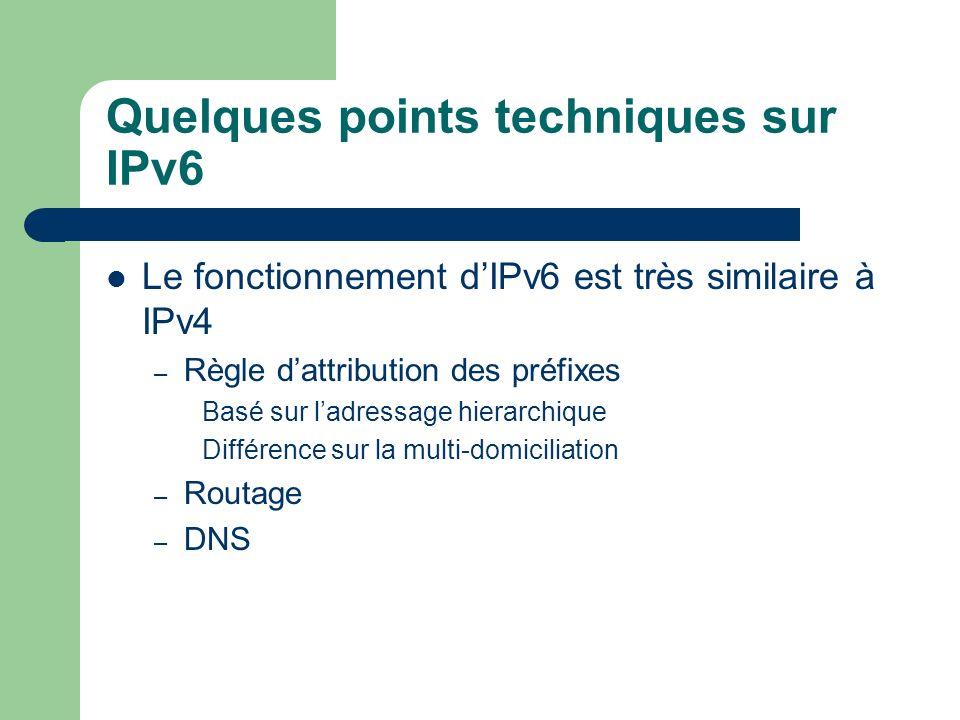 Quelques points techniques sur IPv6